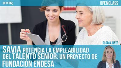 Openclass SAVIA potencia la empleabilidad del talento senior