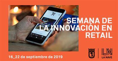 Semana de la innovación en retail, del 17 al 22