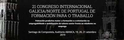 21 Congreso Internacional Galicia/Norte de Portugal de formación para el trabajo