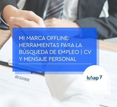 Mi marca offline: herramientas para la búsqueda de empleo. CV y mensaje personal