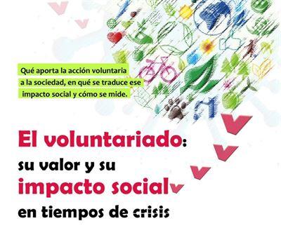 El voluntariado: su valor y su impacto social en tiempos de crisis