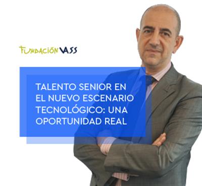 El talento senior en el nuevo escenario tecnológico, una oportunidad real