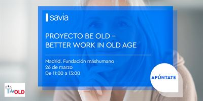"Taller/Debate ""Proyecto BeOld - Better work in old age"""