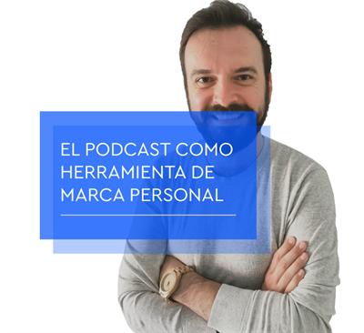 El podcast como herramienta de marca personal