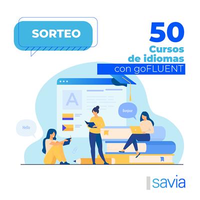 Participa y gana uno de los 50 cursos de idiomas de goFLUENT para SAVIA