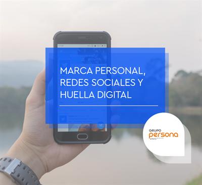 Marca personal, redes sociales y huella digital