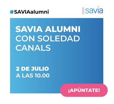 VIII Sesión de networking SAVIA Alumni con Soledad Canals