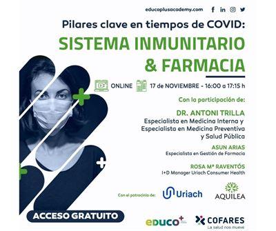 Pilares clave en tiempos de COVID: Sistema inmunitario y farmacia