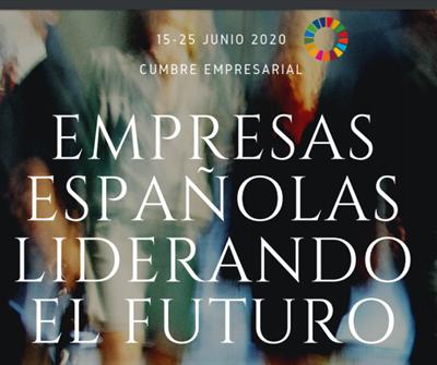 """Cumbre Empresarial """"Empresas Españolas liderando el futuro"""""""