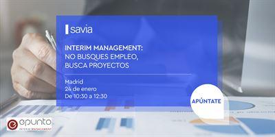 Interim Management: no busques empleo, busca proyectos