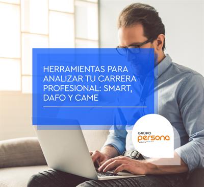 Herramientas para analizar tu carrera profesional: SMART, DAFO y CAME