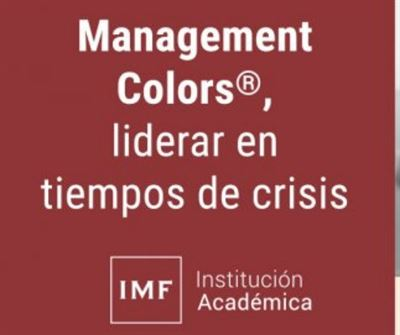 Management Colors: Liderar en tiempos de crisis